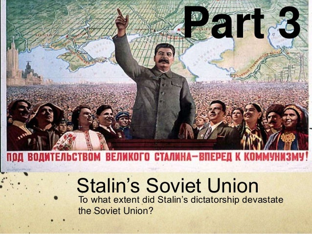 to what extent did stalin's rule In this section we are looking at the economic impact of stalin's policies on soviet   stalin's plan was to join small farms into huge collectives, called kolkhoz.