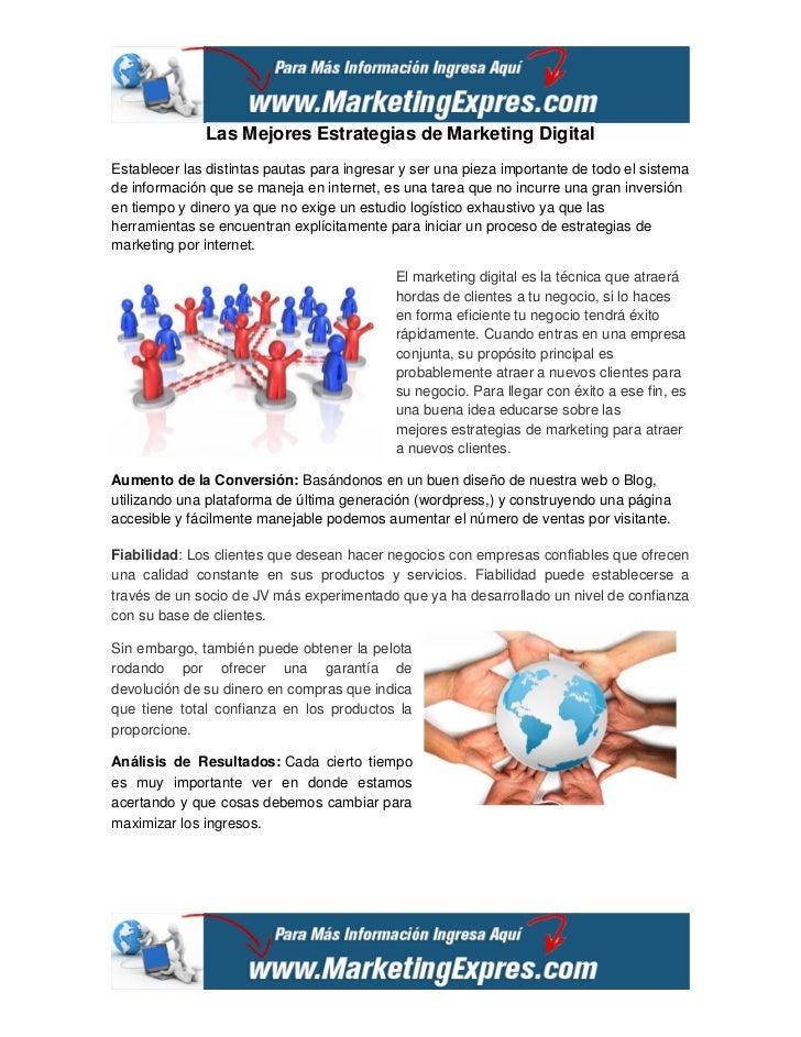 Las Mejores Estrategias de Marketing DigitalEstablecer las distintas pautas para ingresar y ser una pieza importante de to...