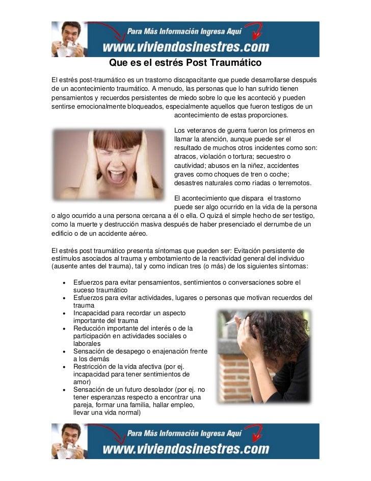 Que es el estrés Post TraumáticoEl estrés post-traumático es un trastorno discapacitante que puede desarrollarse despuésde...