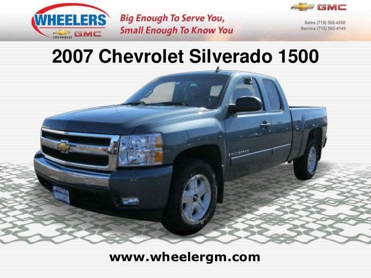 2007 Chevrolet Silverado 1500<br />www.wheelergm.com<br />