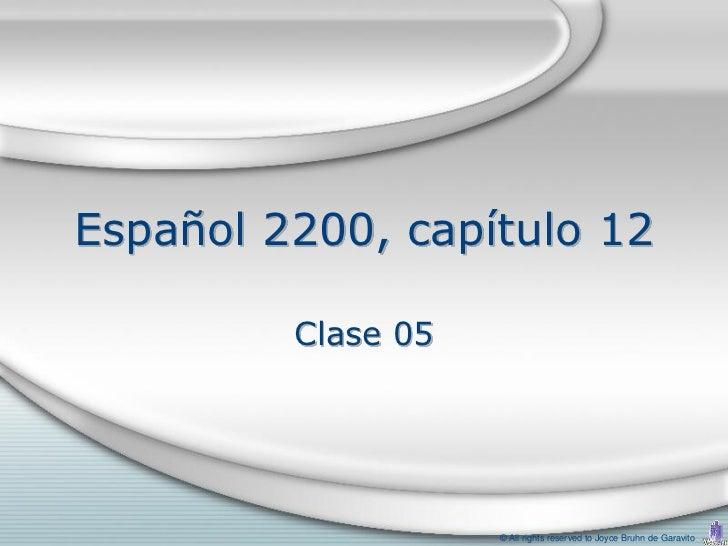 2200 capítulo 12 clase 05