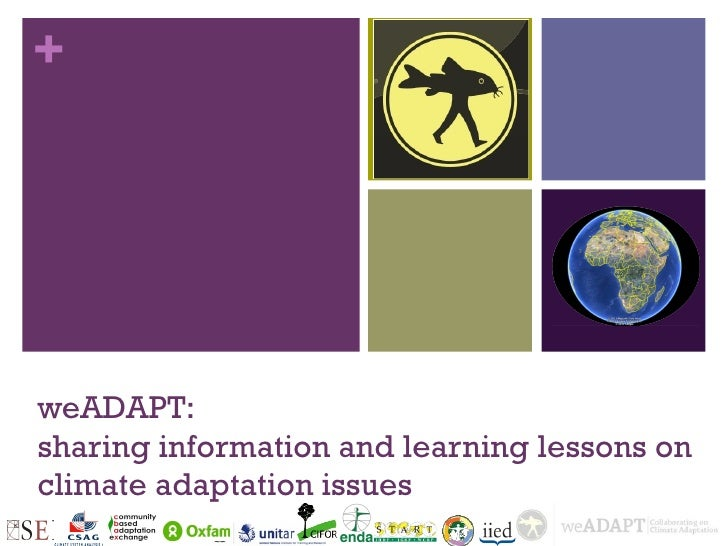 +weADAPT:sharing information and learning lessons onclimate adaptation issues