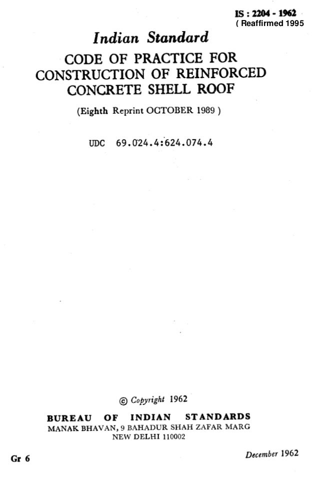 Is:22Q4-1962 Indian Standard CODE OF PRACTICE FOR CONSTRUCTION OF REINFORCED CONCRETE SHELL ROOF (Eighth Reprint OCTOBER 1...