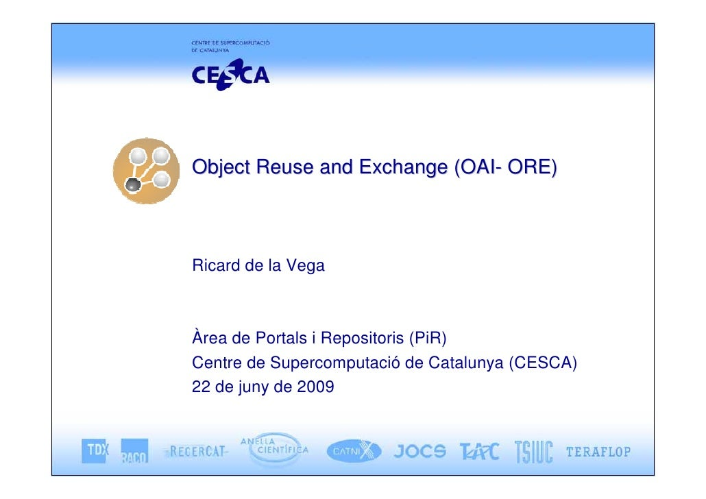 Object Reuse and Exchange (OAI- ORE)