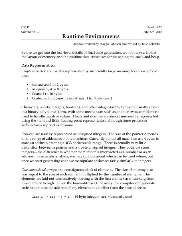 CS143 Handout 22 Summer 2012 July 27th , 2012 Runtime Environments Handout written by Maggie Johnson and revised by Julie ...