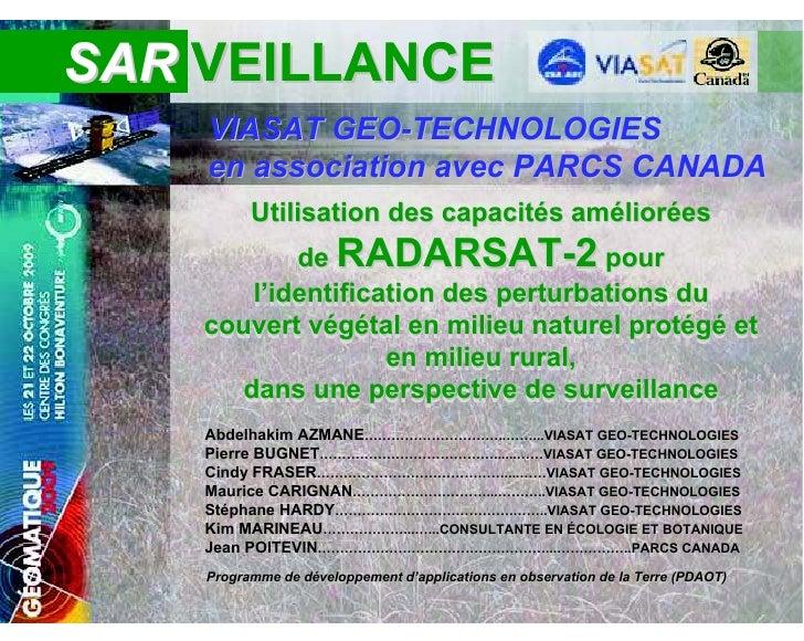 SAR VEILLANCE        VIASAT GEO-TECHNOLOGIES        en association avec PARCS CANADA                              capacité...