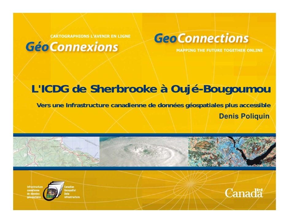 L'ICDG de Sherbrooke à Oujé-Bougoumou