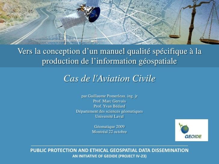 Vers la conception d'un manuel qualité spécifique à la         production de l'information géospatiale                 Cas...