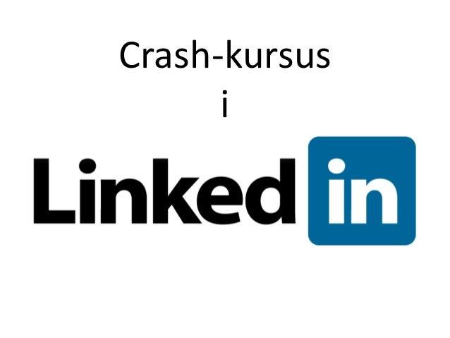 Crash kursus i LinkedIn