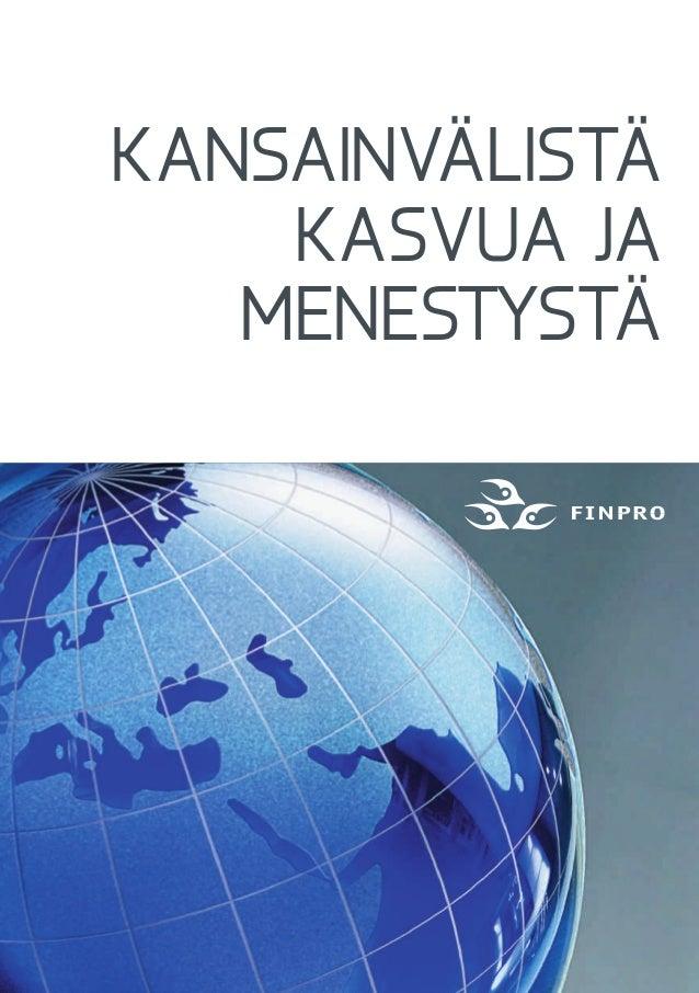 Kansainvälistä kasvua ja menestystä