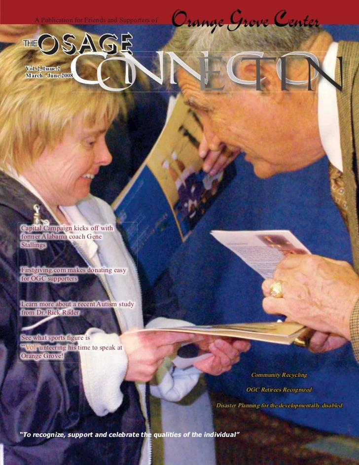 A Publication for Friends and Supporters of                                                   Orange Grove Center THE     ...