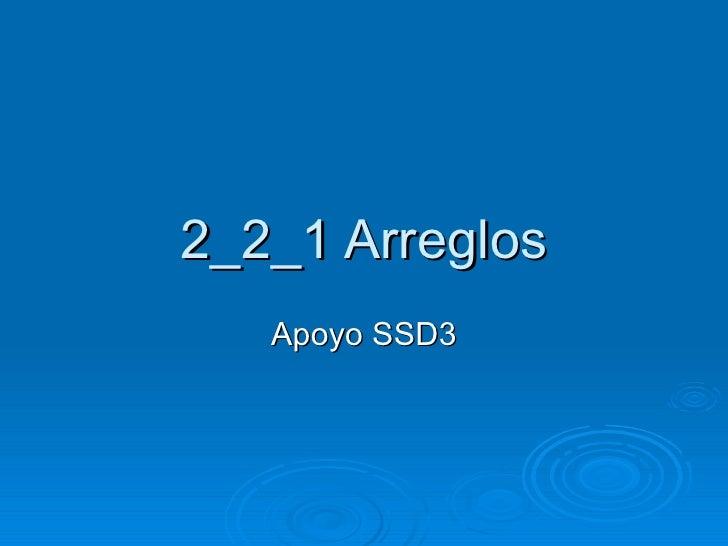 2_2_1 Arreglos Apoyo SSD3