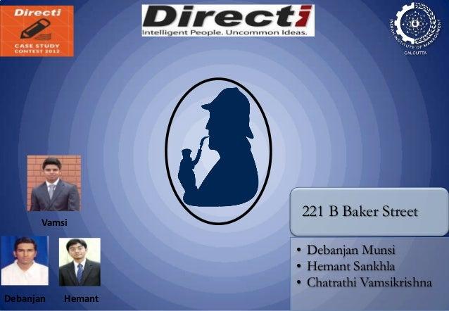 221 B Baker Street       Vamsi                    • Debanjan Munsi                    • Hemant Sankhla                    ...