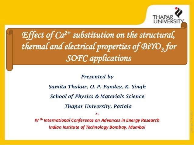 Effect of Ca2+ substitution on the structural, thermal and electrical properties of BiYO 3 for SOFC applications Presented...