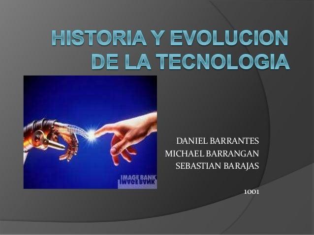 DANIEL BARRANTES MICHAEL BARRANGAN SEBASTIAN BARAJAS 1001