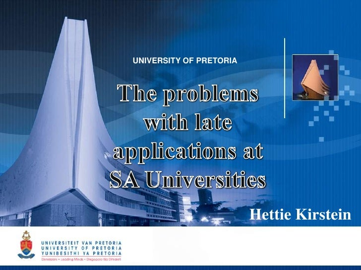 UNIVERSITY OF PRETORIA                         Hettie Kirstein                                      1