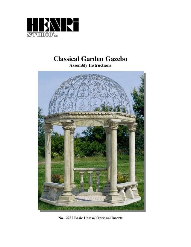 Classical Garden Gazebo Assembly Instructions No. 2222 Basic Unit w/ Optional Inserts