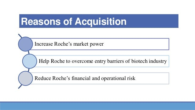 roches acquisition of gentech Answer to page 1 of 7 case study 1 why is roche seeking to acquire the 44% of genentech it does not own from roche's point of view, what are the advantages.