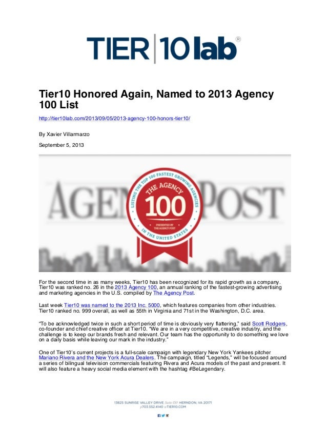 Tier10 Honored Again, Named to 2013 Agency 100 List http://tier10lab.com/2013/09/05/2013-agency-100-honors-tier10/ By Xavi...