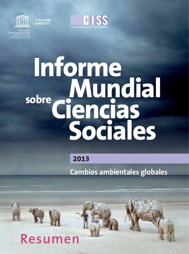 Ediciones UNESCO Consejo Internacional de Ciencias Sociales Organización de las Naciones Unidas para la Educación, la Cien...