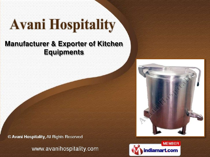 Manufacturer & Exporter of Kitchen          Equipments