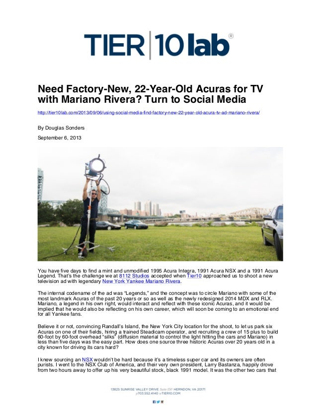 Need Factory-New, 22-Year-Old Acuras for TV with Mariano Rivera? Turn to Social Media http://tier10lab.com/2013/09/06/usin...