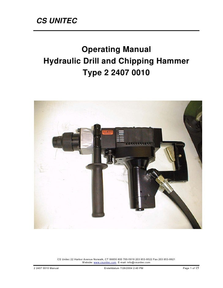 CS Unitec Hydraulic Drill and Chipping Hammer Operating Manual