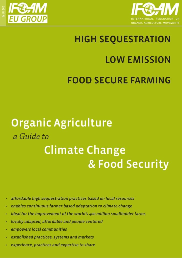 Organic Agriculture - a Guide to Global Warming and Food Security