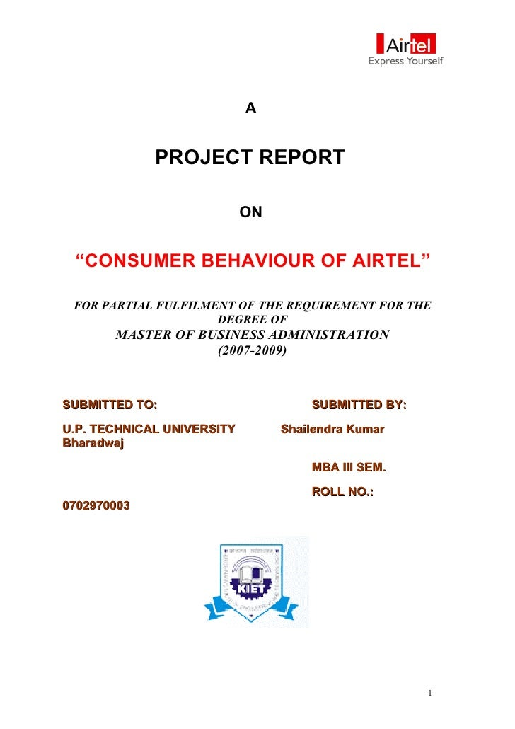 "A                PROJECT REPORT                              ON    ""CONSUMER BEHAVIOUR OF AIRTEL""   FOR PARTIAL FULFILMENT..."