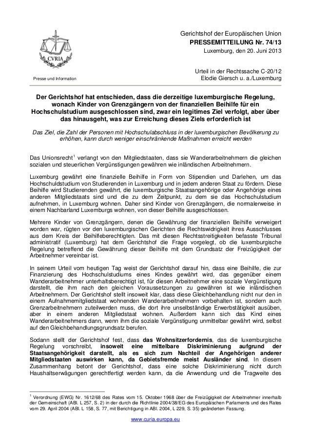 www.curia.europa.euPresse und InformationGerichtshof der Europäischen UnionPRESSEMITTEILUNG Nr. 74/13Luxemburg, den 20. Ju...