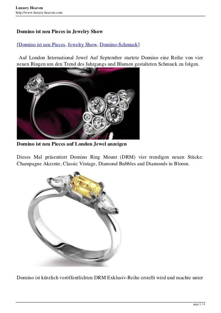Luxury Heavenhttp://www.luxury-heaven.comDomino ist neu Pieces in Jewelry Show[Domino ist neu Pieces, Jewelry Show, Domino...