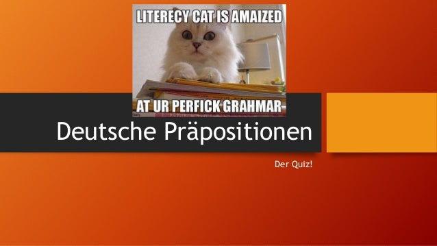 Deutsche Präpositionen Der Quiz!