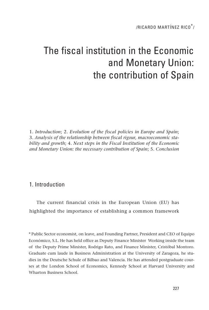 /RICARDO MARTÍNEZ RICO * /       The fiscal institution in the Economic                        and Monetary Union:        ...