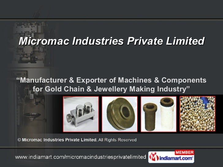 Jewelry Making Machines and Components by Micromac Industries Private Limited, Delhi