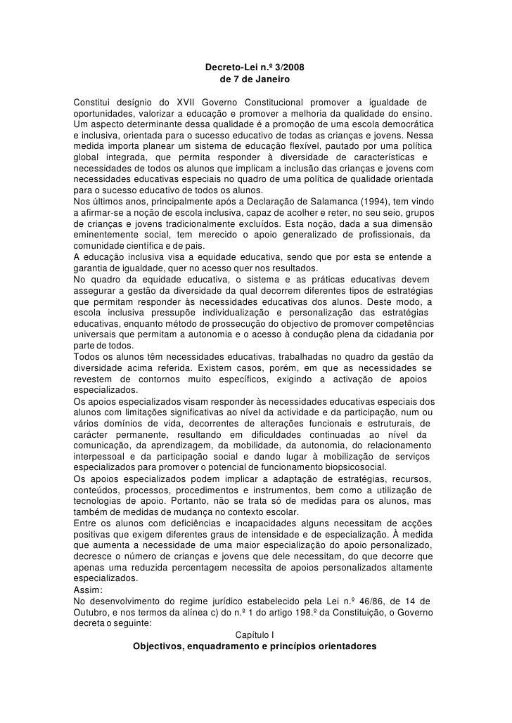Decreto-Lei n.º 3/2008                                  de 7 de Janeiro  Constitui desígnio do XVII Governo Constitucional...