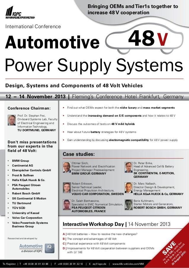 Automotive Power Supply Systems To Register | T +49 (0)30 20 91 33 88 | F +49 (0)30 20 91 32 10 | E eq@iqpc.de | www.48v-v...