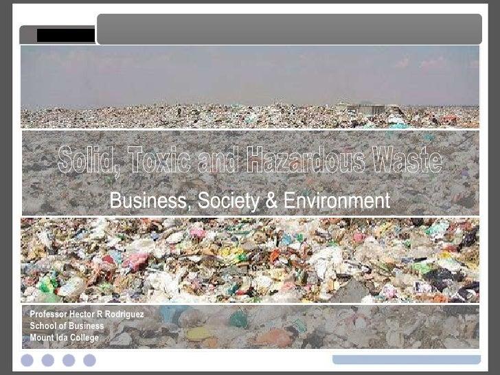 Solid, Toxic and Hazardous Waste
