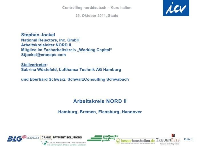 Controlling norddeutsch – Kurs halten                           29. Oktober 2011, StadeStephan JockelNational Rejectors, I...