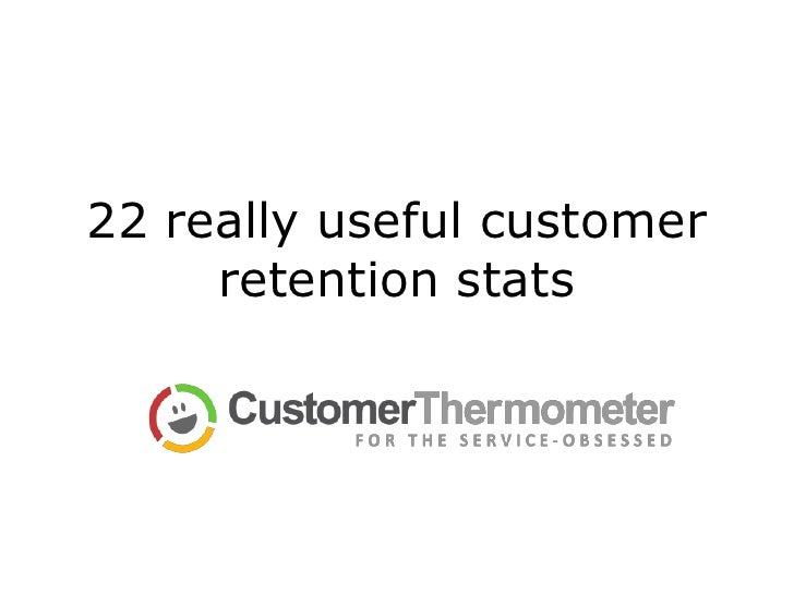 22 really useful customer retention stats<br />