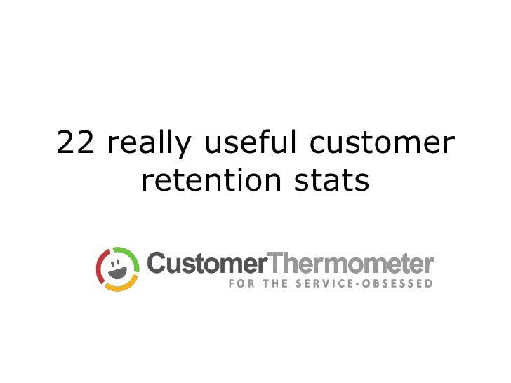 22 really useful customer retention stats