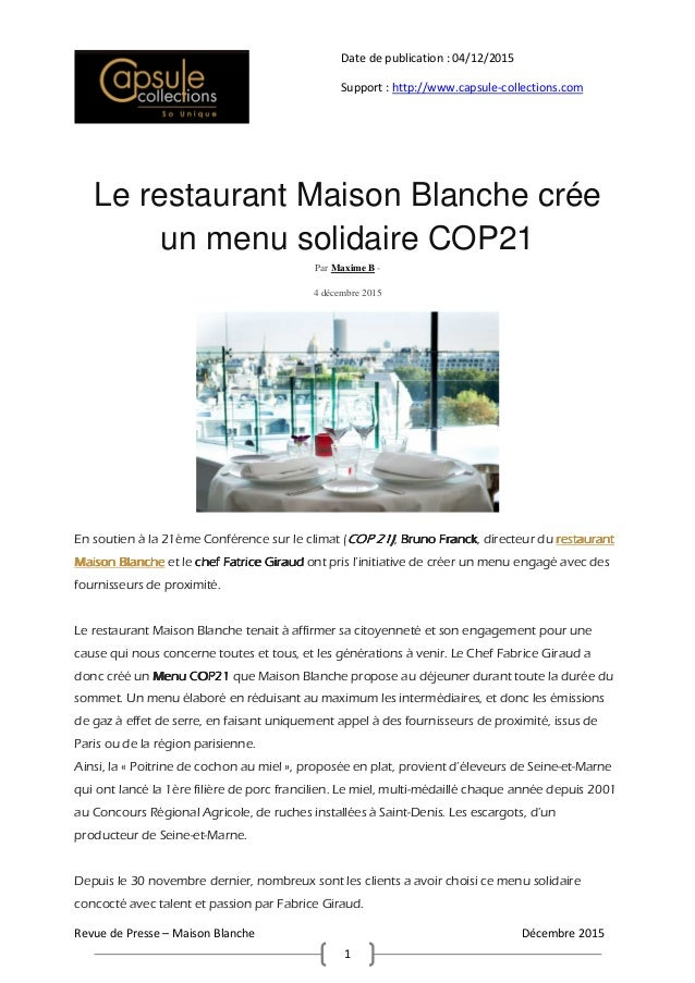 Revue de Presse – Maison Blanche Décembre 2015 1 Date de publication : 04/12/2015 Support : http://www.capsule-collections...