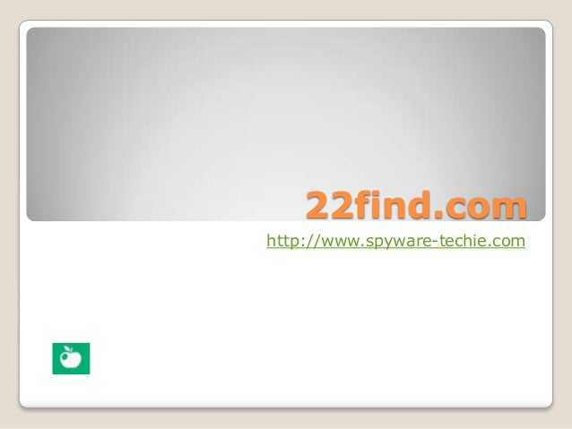 22find.comhttp://www.spyware-techie.com