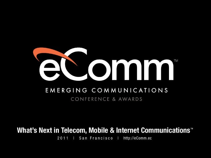 Gordon Cook - Presentation at Emerging Communications Conference & Awards (eComm 2011)