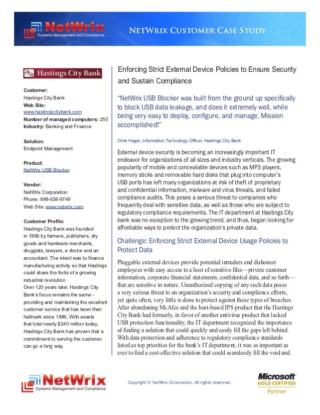 NetWrix Customer Case Study                                          Enforcing Strict External Device Policies to Ensure S...