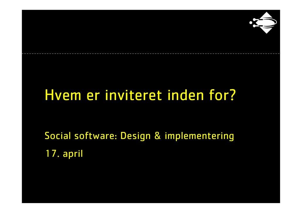 ITU - Social software: 22 Inviteret