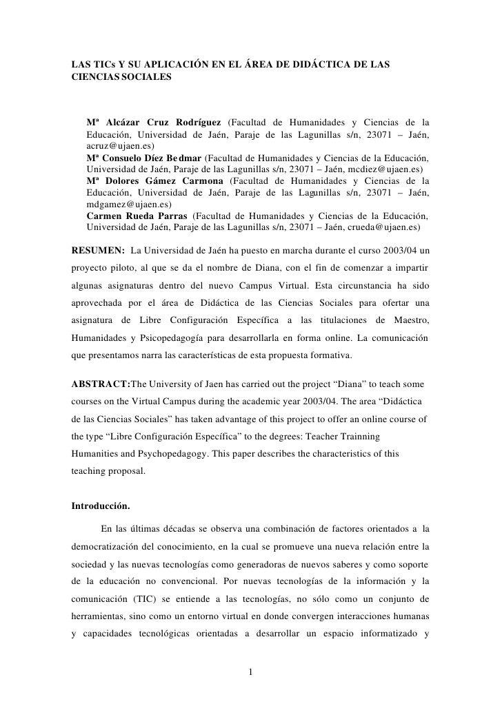 LAS TICs Y SU APLICACIÓN EN EL ÁREA DE DIDÁCTICA DE LASCIENCIAS SOCIALES   Mª Alcázar Cruz Rodríguez (Facultad de Humanida...