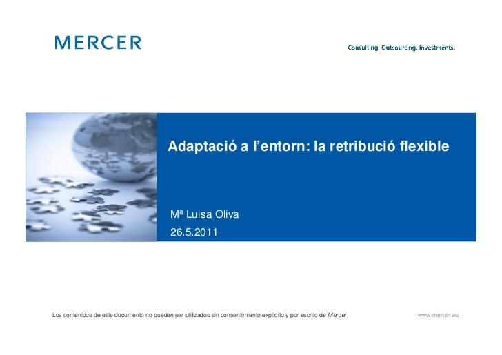 Adaptació a l'entorn: la retribució flexible                                            Mª Luisa Oliva                    ...