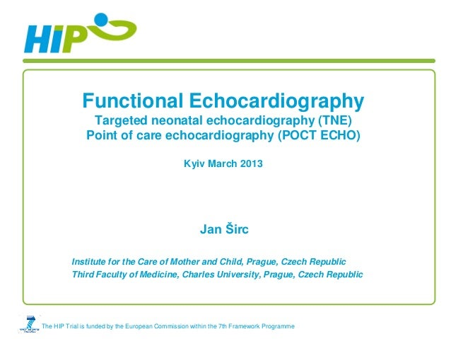 Functional Echocardiography                Targeted neonatal echocardiography (TNE)               Point of care echocardio...