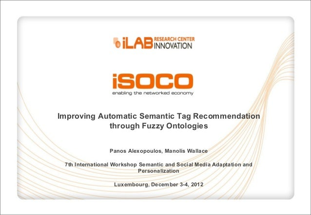 Improving Automatic Semantic Tag Recommendation through Fuzzy Ontologies