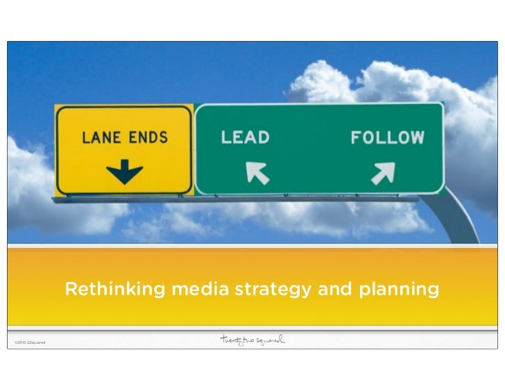 Rethinking Media Planning and Strategy